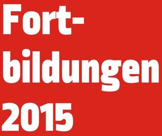 """Bilddatei mit Inschrift""""Fortbildungen 2015"""""""