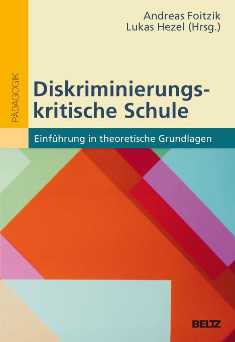 Diskriminierungskritische Schule – Einführung in theoretische Grundlagen