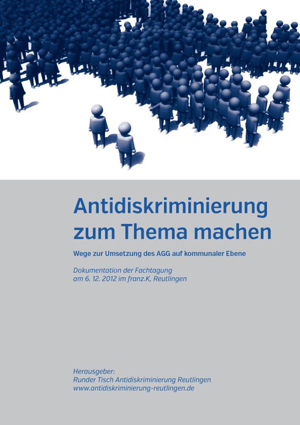 Antidiskriminierung zum Thema machen - Wege zur Umsetzung des AGG auf kommunaler Ebene