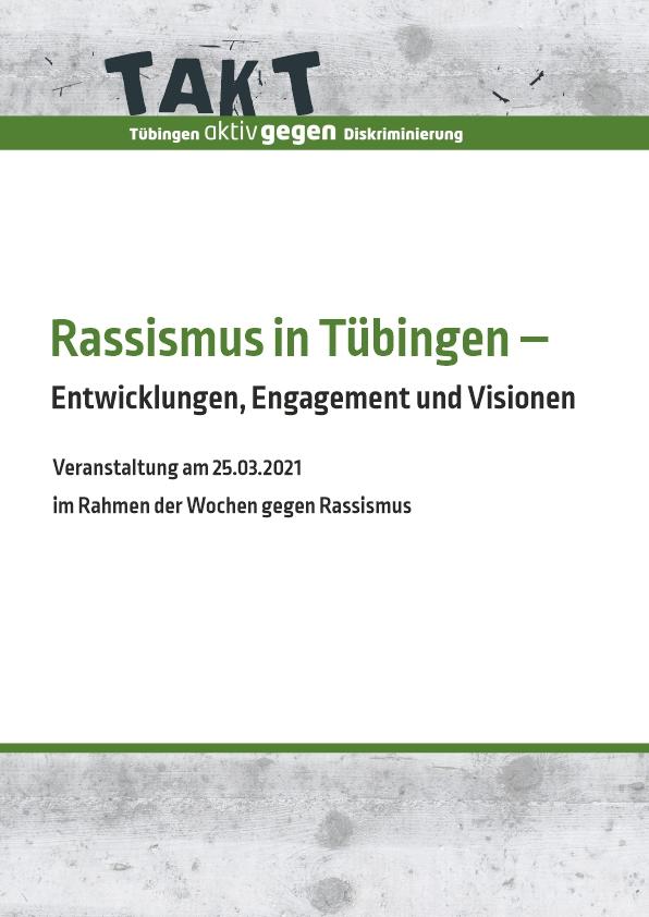 Rassismus in Tübingen - Entwicklungen, Engagement und Visionen